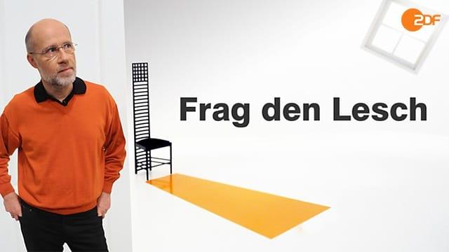 ZDF - Frag den Lesch