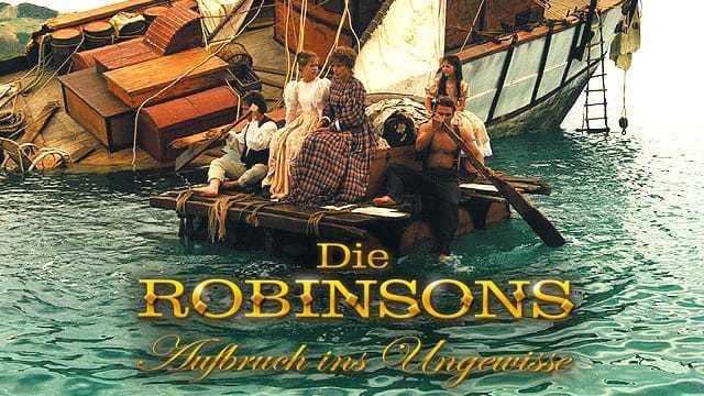 Robinsons - Aufbruch ins Ungewisse