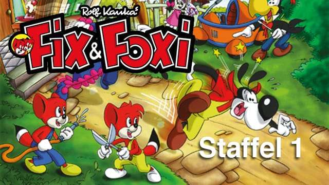 Die Fix & Foxi Show (Staffel 1)