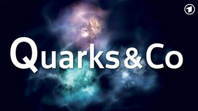 DasErste - Quarks & Co