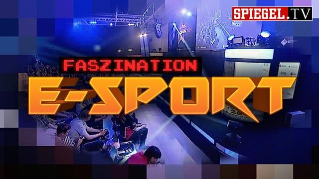 Faszination E-Sport