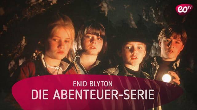 eoTV - Enid Blyton - Die Abenteuer Serie