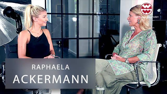Welt der Wunder - Raphaela Ackermann