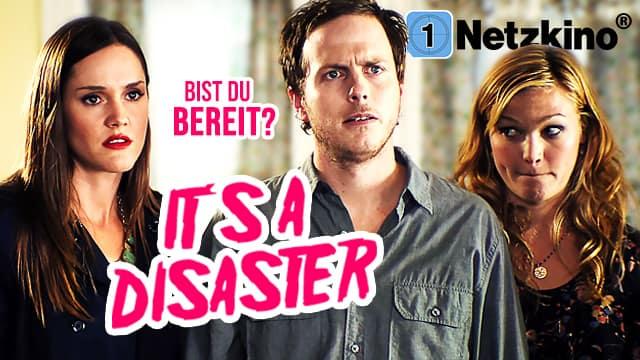 It's a Disaster - Bist du bereit?