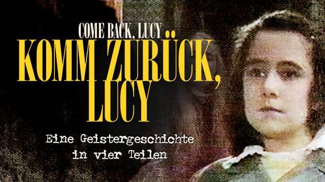 Komm zurück Lucy