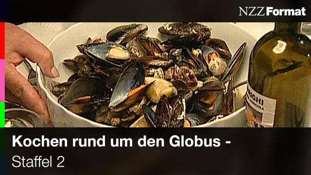 NZZ - Kochen rund um den Globus (Staffel 2)