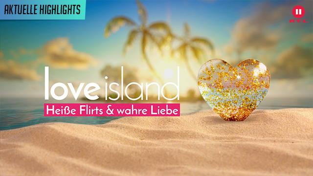 RTL II - Love Island - Heiße Flirts & Wahre Liebe